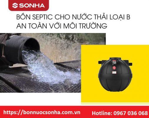 Bồn tự hoại Septic Sơn Hà cho nước thải loại B an toàn với môi trường.