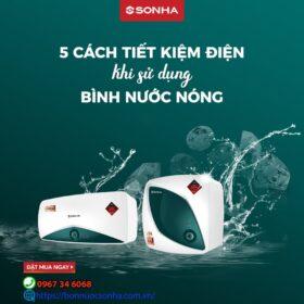 5 Cach Tiet Kiem Dien Khi Su Dung Binh Nuoc Nong Min